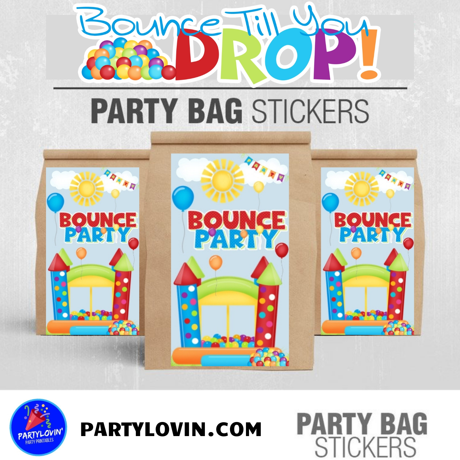 Bounce Till you Drop Birthday Party Package Printable